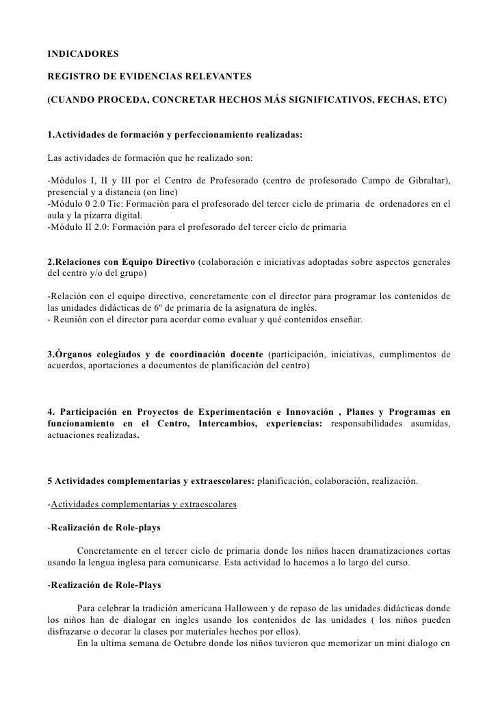 INDICADORES  REGISTRO DE EVIDENCIAS RELEVANTES  (CUANDO PROCEDA, CONCRETAR HECHOS MÁS SIGNIFICATIVOS, FECHAS, ETC)   1.Act...