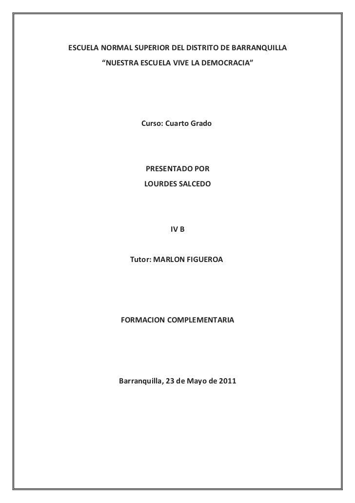 """ESCUELA NORMAL SUPERIOR DEL DISTRITO DE BARRANQUILLA        """"NUESTRA ESCUELA VIVE LA DEMOCRACIA""""                  Curso: C..."""
