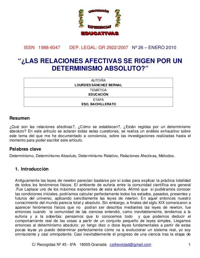 """ISSN 1988-6047           DEP. LEGAL: GR 2922/2007 Nº 26 – ENERO 2010    """"¿LAS RELACIONES AFECTIVAS SE RIGEN POR UN        ..."""