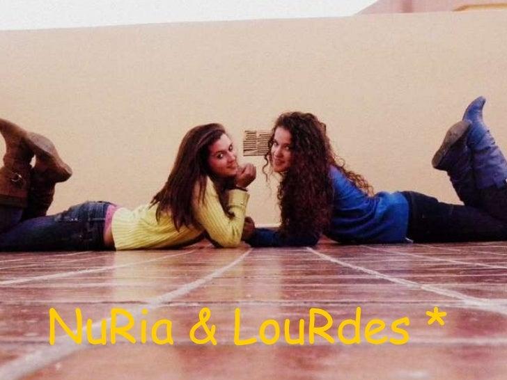 NuRia & LouRdes *