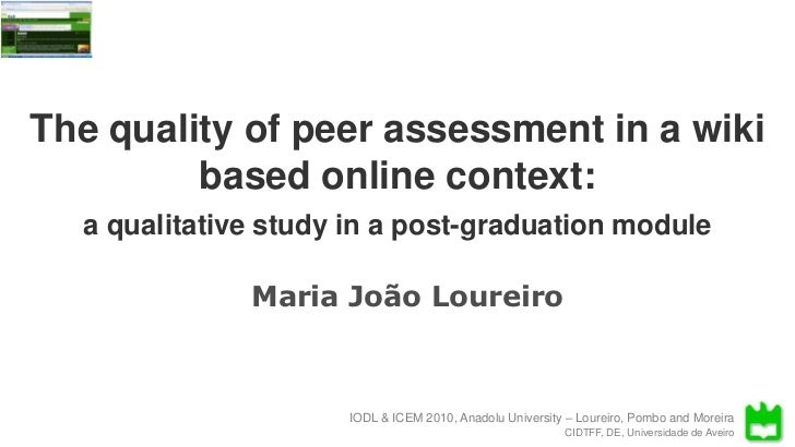 The quality of peer assessment in a wiki based online contextThe quality of peer assessment in a wiki         based online...