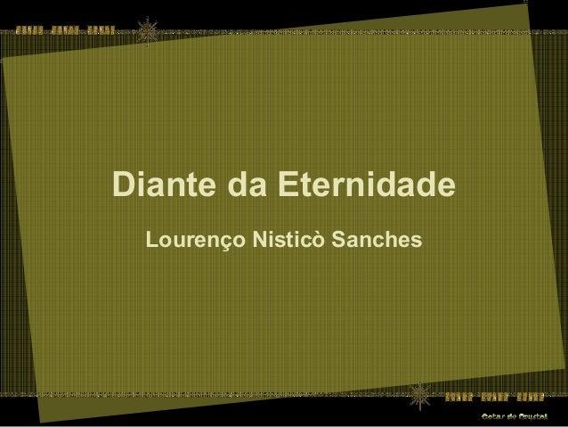 Diante da Eternidade Lourenço Nisticò Sanches