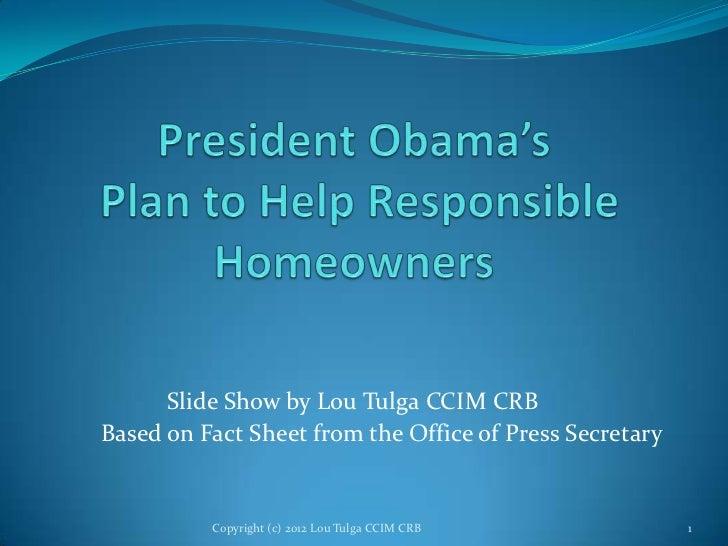 Slide Show by Lou Tulga CCIM CRBBased on Fact Sheet from the Office of Press Secretary          Copyright (c) 2012 Lou Tul...