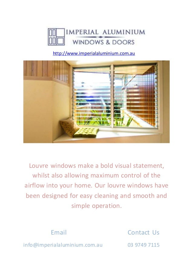 http://www.imperialaluminium.com.au Louvre windows make a bold visual statement, whilst also allowing maximum control of t...