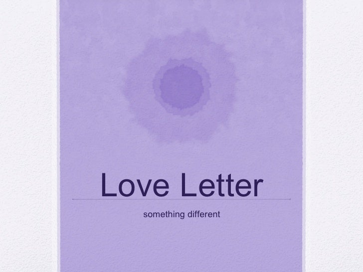 Love Letter something different