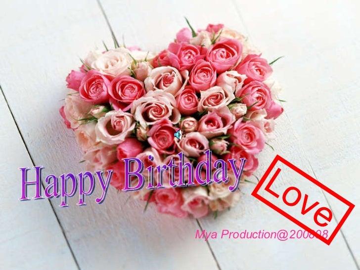 Happy Birthday Mya Production@200808 Love