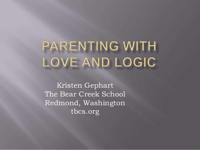 Kristen Gephart The Bear Creek School Redmond, Washington tbcs.org
