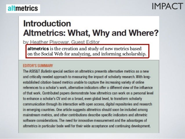 IMPACTIndicators for funding bodies of recent research (a large number ofdownloads, views, plays...):how open and accessib...
