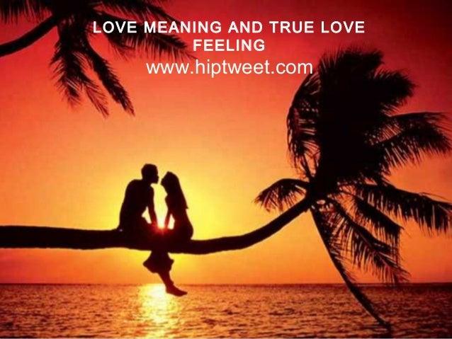 Love meaning - True love feeling