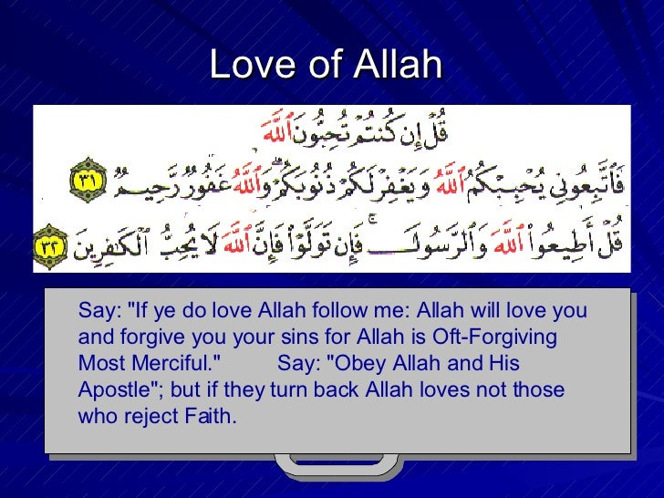 love of allah Allah quotes from brainyquote, an extensive collection of quotations by famous authors, celebrities, and newsmakers.