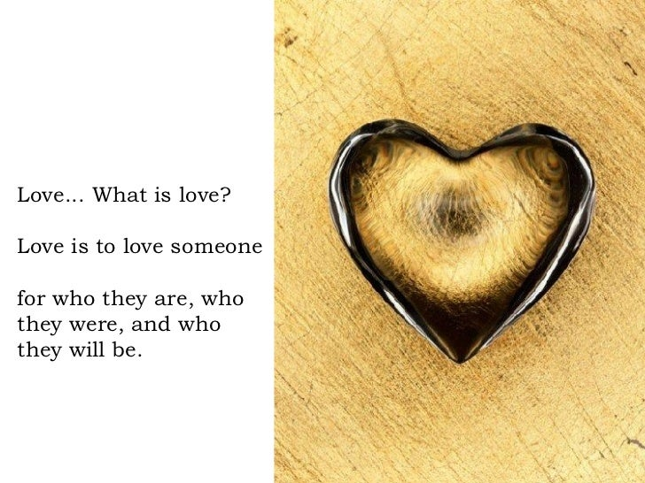 Love... What ...