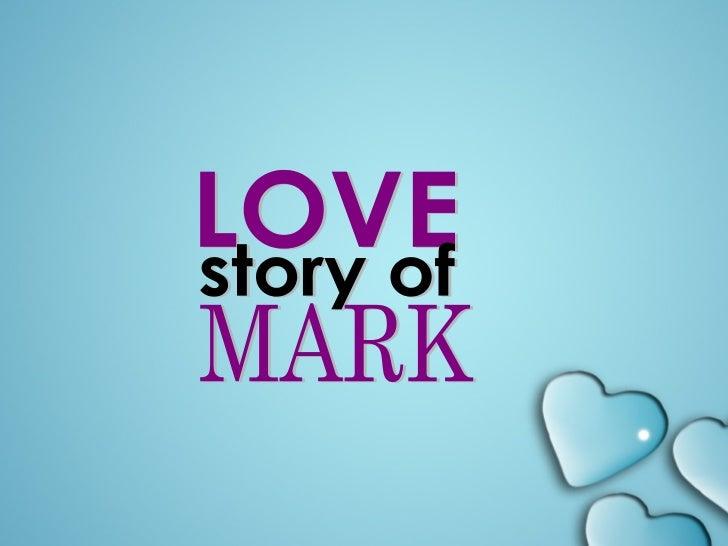 LOVE story of MARK