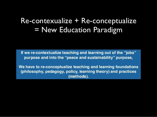 theory of knowledge paradigm shifts The paradigm shift redefining education 5  at the same time, the shift to  knowledge flows has  origin, the study and theory of engines) successfully.