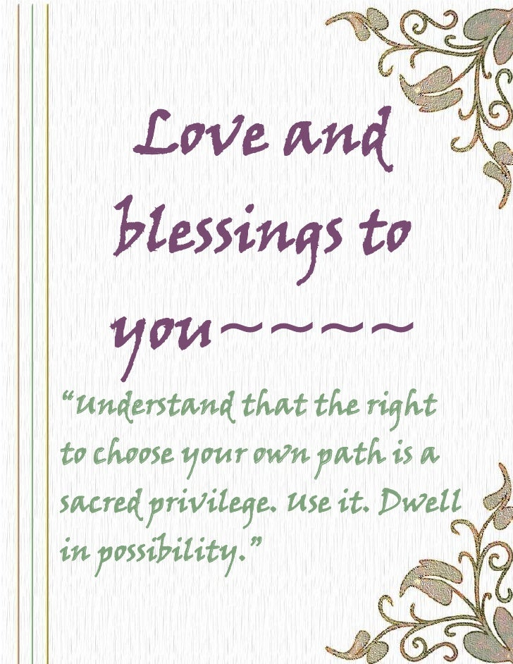 Love And Blessings To You