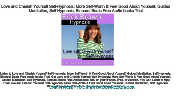 Love and Cherish Yourself Self-Hypnosis More Self-Worth & Feel Good A…