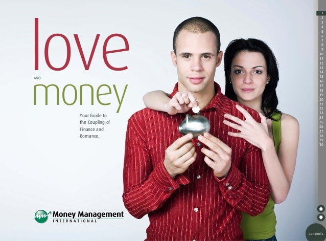 love money AND  Your Guide to the Coupling of Finance and Romance.  1 2 3 4 5 6 7 8 9 10 11 12 13 14 15 16 17 18 19 20 21 ...