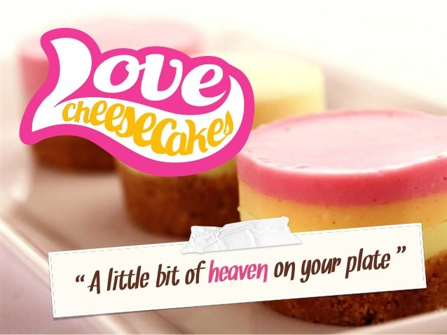 """A little bit of heaven on your plate """""""""""