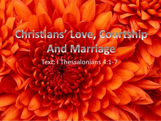 Courtship dating and marriage slideshare presentation
