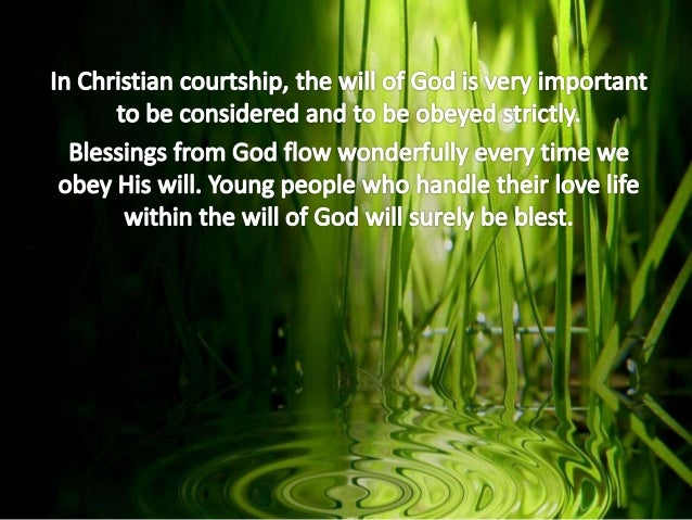 what does the bible say about dating and courtship