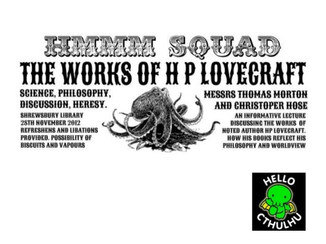 Biographical•   Howard Phillips Lovecraft was born in 1890 in    Providence, Rhode Island•   Raised by his mother, two aun...