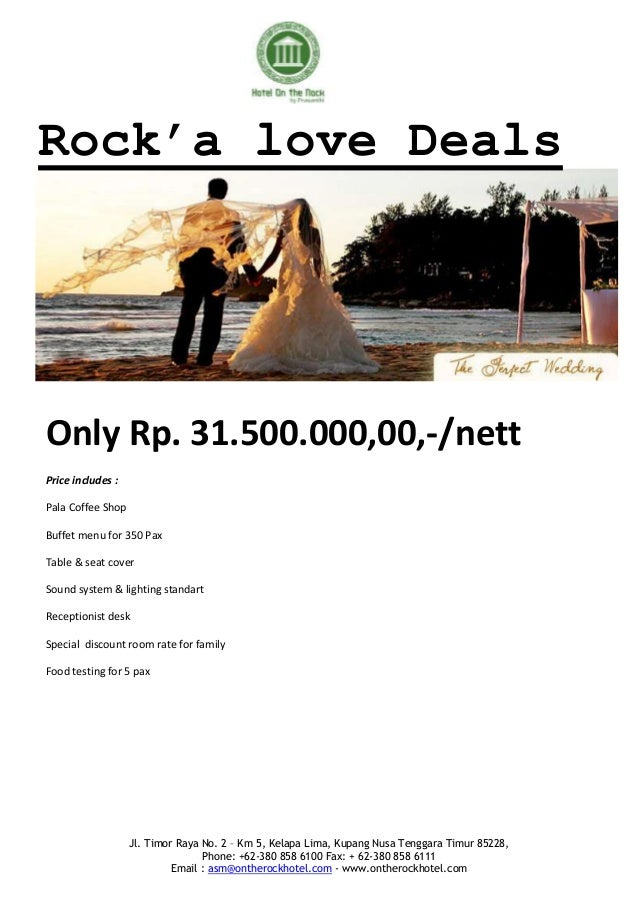 Rock'a love DealsOnly Rp. 31.500.000,00,-/nettPrice includes :Pala Coffee ShopBuffet menu for 350 PaxTable & seat coverSou...