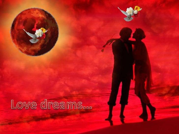 Love dreams…<br />