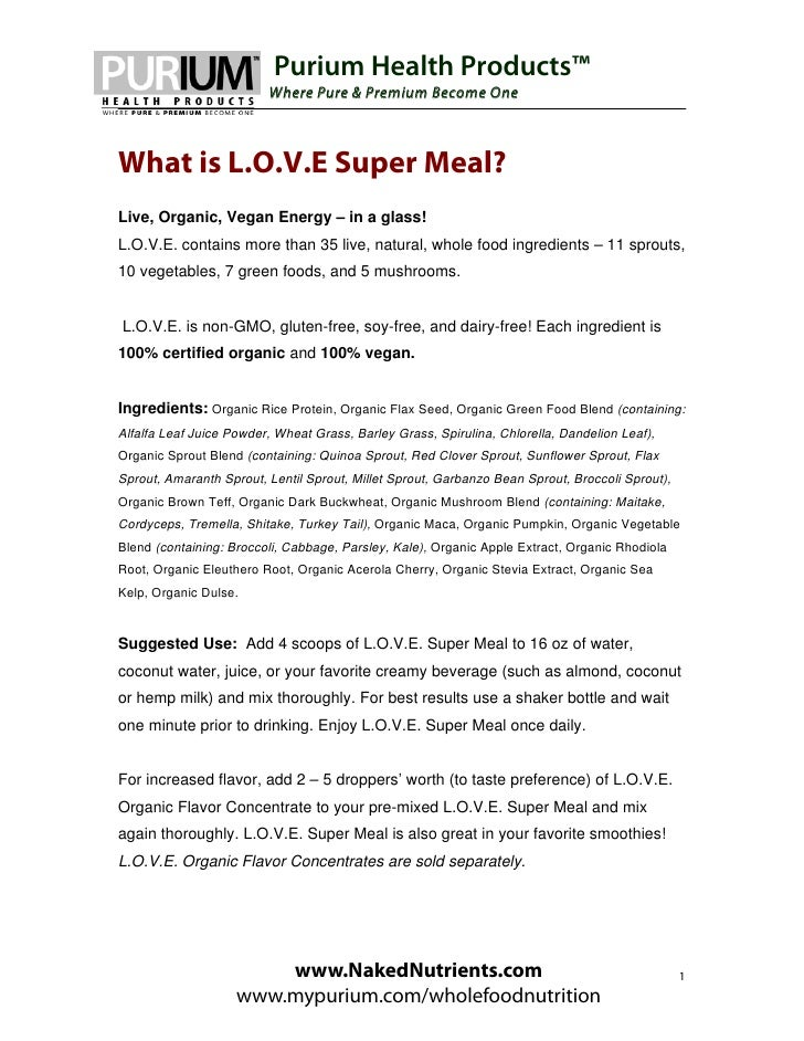 Purium Health Products™                         Where Pure & Premium Become OneWhat is L.O.V.E Super Meal?Live, Organic, V...