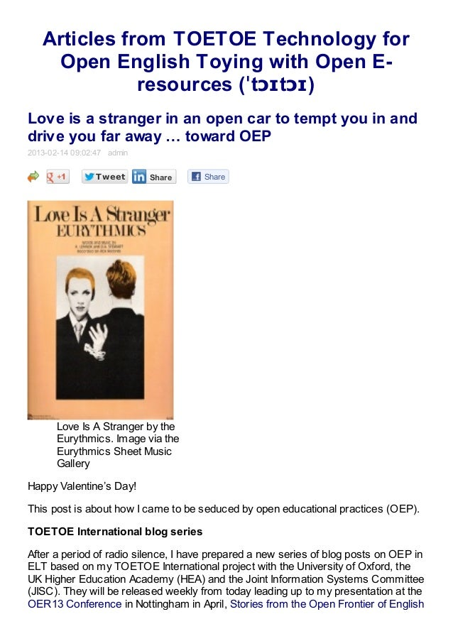Articles from TOETOE Technology for    Open English Toying with Open E-              resources (ˈtɔɪtɔɪ)Love is a stranger...