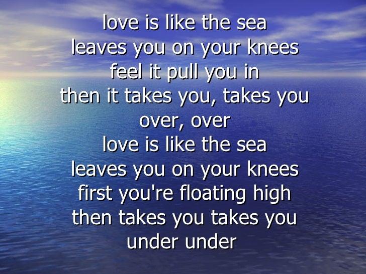 Love Is Like The Sea