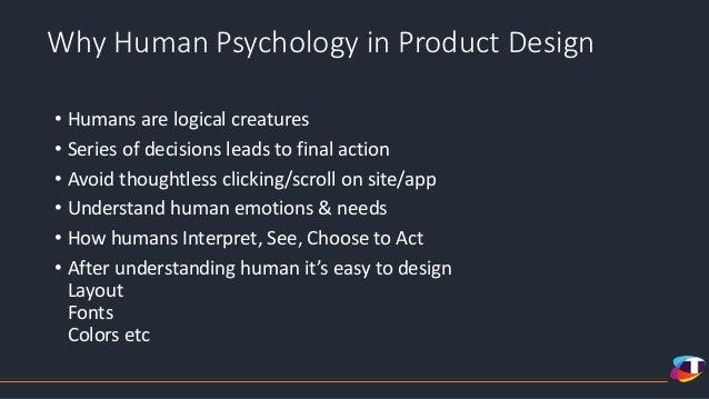 Role of human psychology in design Slide 2