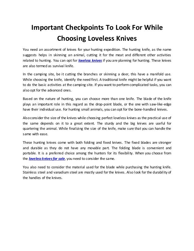 Important Checkpoints To Look For While  Choosing Loveless Knives  You need an assortment of knives for your hunting exped...