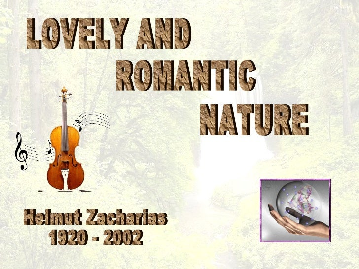 LOVELY AND ROMANTIC NATURE Helmut Zacharias 1920 - 2002