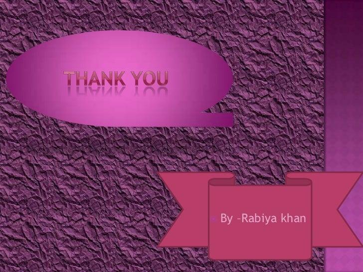    By –Rabiya khan