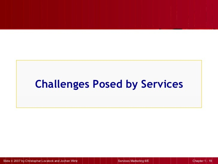 Challenges Posed by Services
