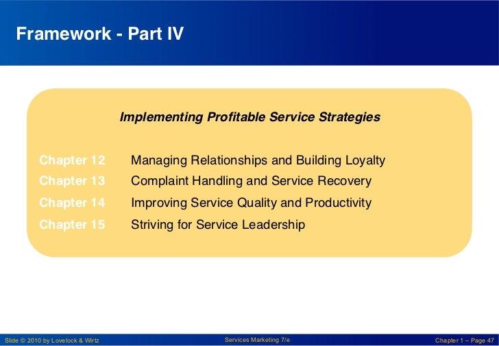 "Framework - Part IV!                                   Implementing Profitable Service Strategies!            ""           C..."