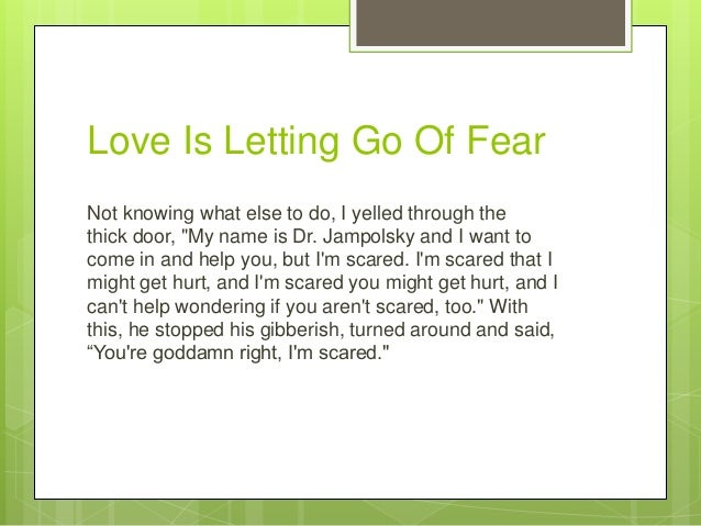 Love ls letting go of fear