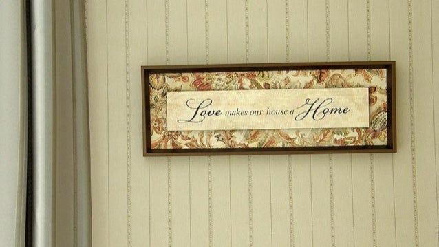 Love makes our house a Home