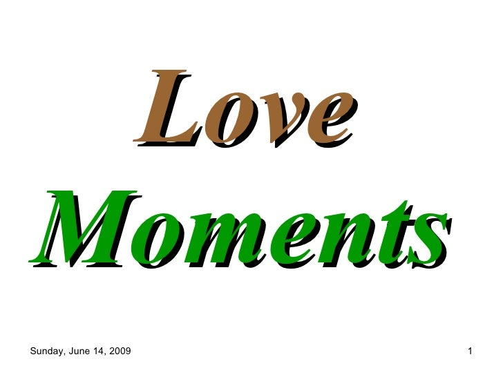 Love  Moments