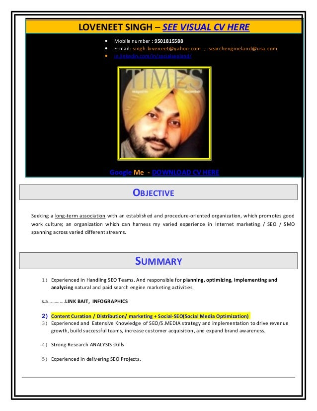 LOVENEET SINGH – SEE VISUAL CV HERE • Mobile number : 9501815588 • E-mail: singh.loveneet@yahoo.com ; searchengineland@usa...