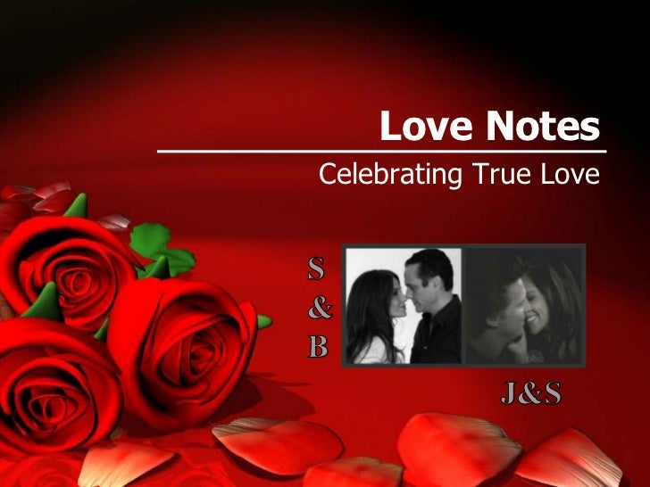 Love NotesCelebrating True Love