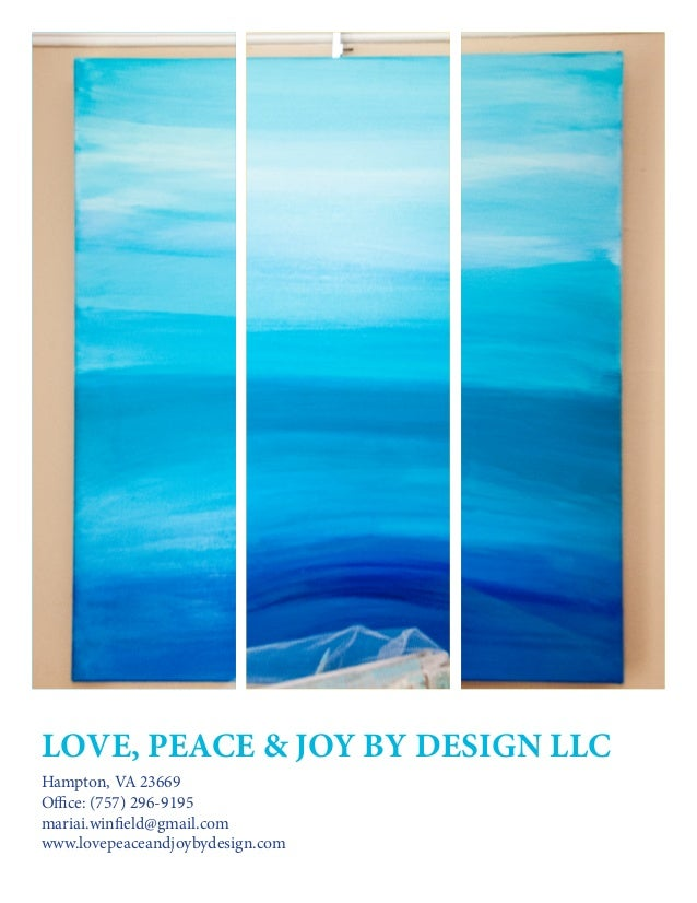 Love, Peace & Joy By Design Llc Hampton, VA 23669 Office: (757) 296-9195 mariai.winfield@gmail.com www.lovepeaceandjoybyde...