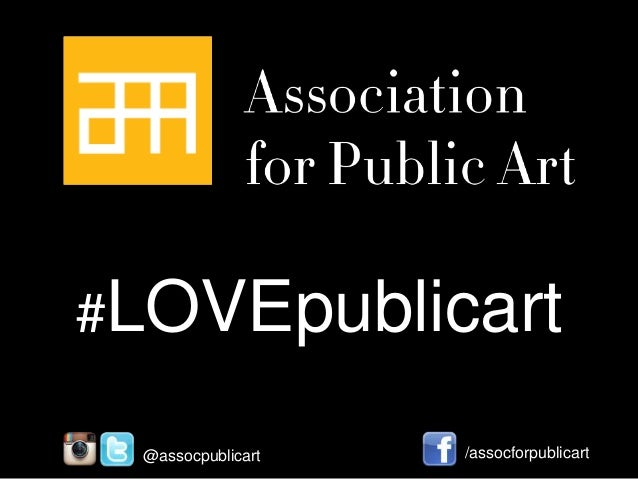 #LOVEpublicart @assocpublicart  /assocforpublicart