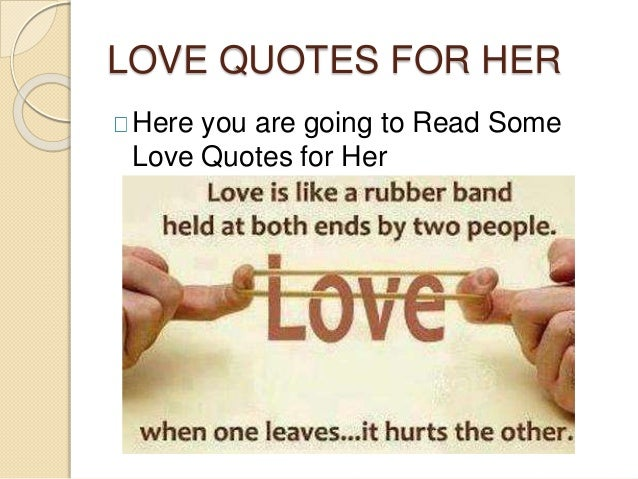 LOVE QUOTES FOR HER Here You Are Going To Read Some Love Quotes For Her ...