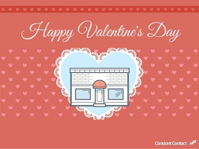 A Valentine for Small Business Owners Everywhere - Constant Contact