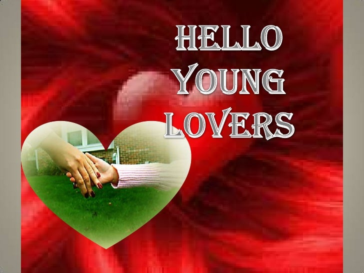 HELLO<br />YOUNG<br />LOVERS<br />
