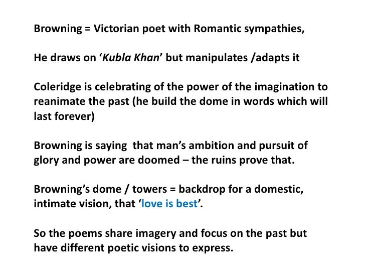 kubla khan romantic poem Coleridge composed his poem, kubla khan is a state of semi-conscious trance either in the autumn of 1797 or spring of 1798 and published in 1816 the.