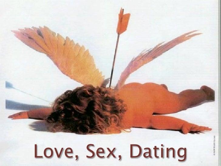 Love, Sex, Dating