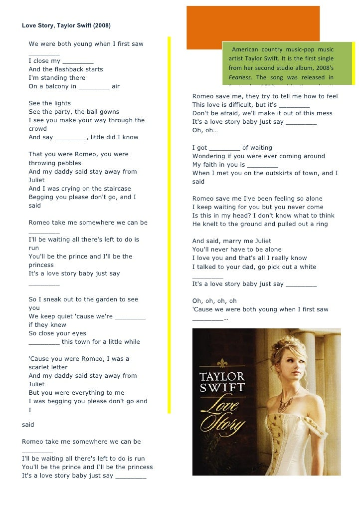 Love Story, Taylor Swift (2008)  We were both young when I first saw  ________                                            ...