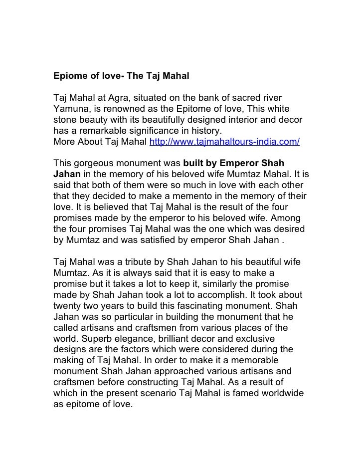 taj mahal a love story essay The true story of the taj mahal by p n oak the story of the taj mahal that most of us have known about  who would then build a taj for her burial baseless love.