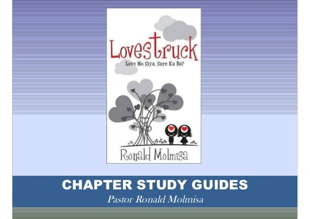 CHAPTER STUDY GUIDES Pastor Ronald Molmisa